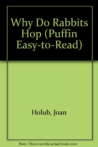 9780606274180: Why Do Rabbits Hop (Puffin Easy-to-Read)