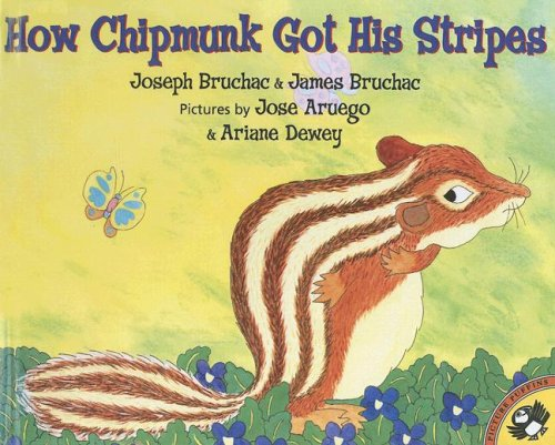 9780606274319: How Chipmunk Got His Stripes: A Tale of Bragging and Teasing
