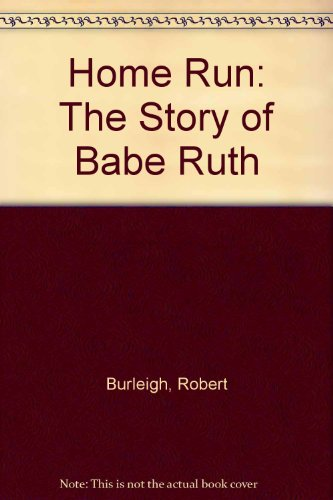 9780606274524: Home Run: The Story of Babe Ruth