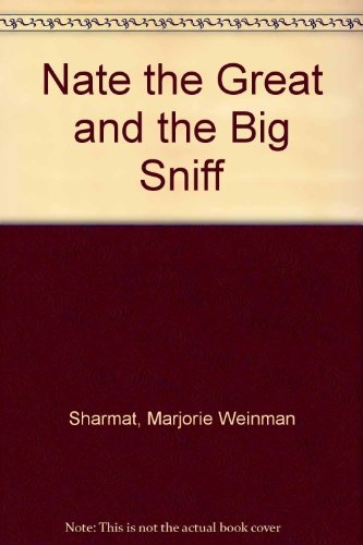 9780606275156: Nate the Great and the Big Sniff