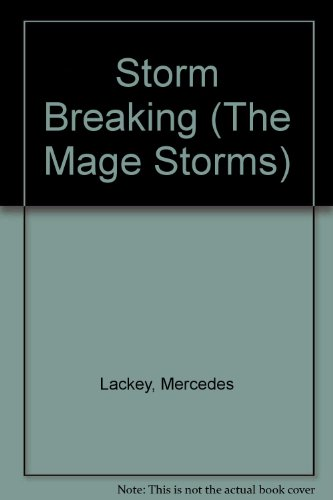 9780606275842: Storm Breaking (The Mage Storms)