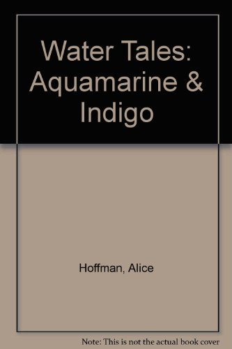 9780606276566: Water Tales: Aquamarine & Indigo