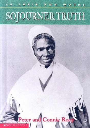 9780606276993: In Their Own Words: Sojourner Truth