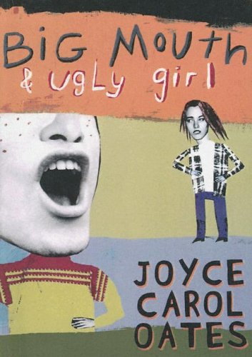 9780606277983: Big Mouth & Ugly Girl