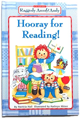 9780606278805: Hooray for Reading (Classic Raggedy Ann and Andy) -Hardcover