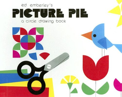9780606281409: Ed Emberley's Picture Pie: A Circle Drawing Book