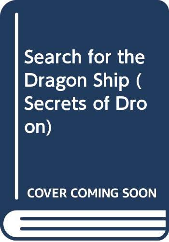 9780606281812: Search for the Dragon Ship (Secrets of Droon)