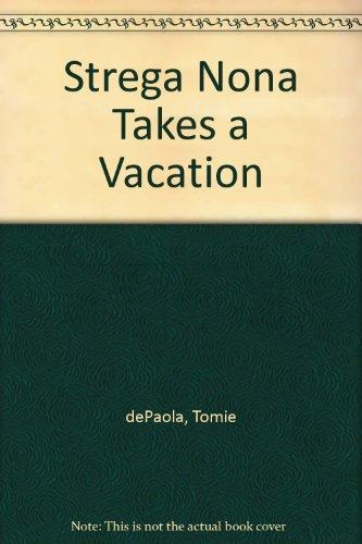 9780606282505: Strega Nona Takes a Vacation