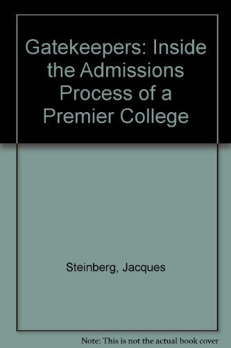 9780606282840: Gatekeepers: Inside the Admissions Process of a Premier College