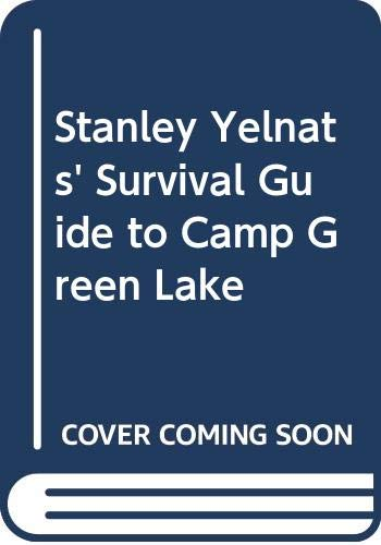 9780606283168: Stanley Yelnats' Survival Guide to Camp Green Lake
