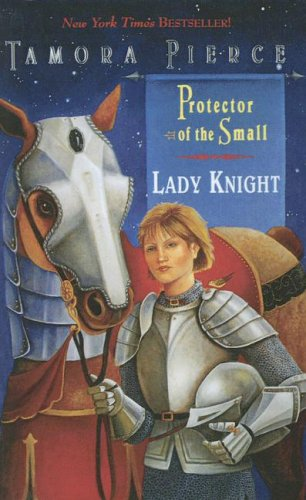 9780606283434: Lady Knight (The Protector of the Small)