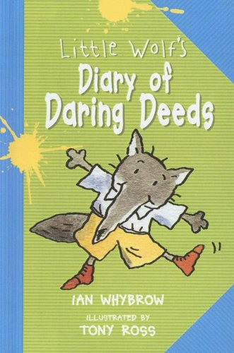 9780606283472: Little Wolf's Diary of Daring Deeds