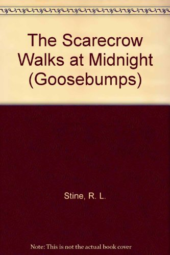 9780606284448: The Scarecrow Walks at Midnight (Goosebumps)