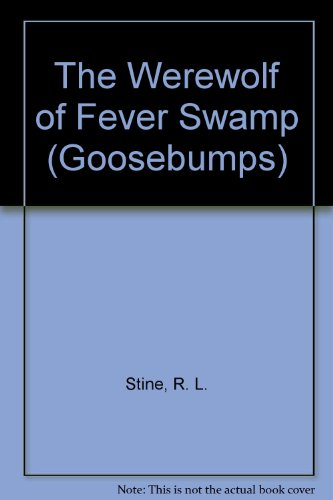 9780606284486: The Werewolf of Fever Swamp