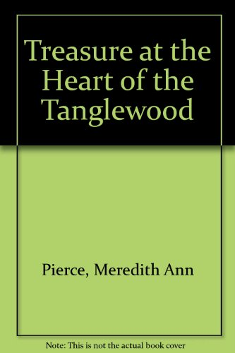 9780606284622: Treasure at the Heart of the Tanglewood