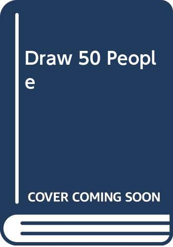 9780606285230: Draw 50 People