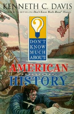 9780606285629: Don't Know Much About American History