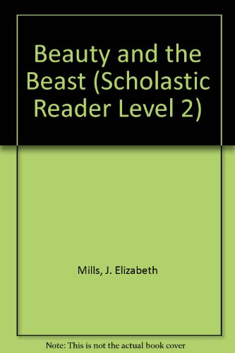9780606286077: Beauty and the Beast (Scholastic Reader Level 2)