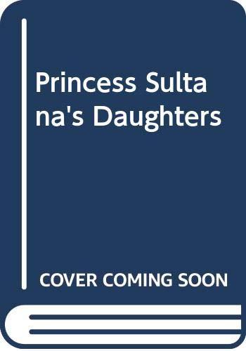 9780606286510: Princess Sultana's Daughters