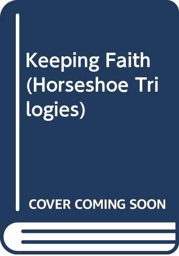 9780606286886: Keeping Faith (Horseshoe Trilogies)