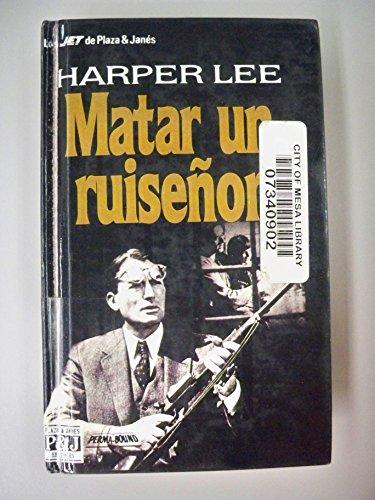 9780606287647: Matar un ruisenor / To Kill a Mockingbird (Spanish Edition)