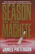 Season of the Machete: Patterson, James