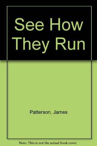 See How They Run (0606288082) by James Patterson