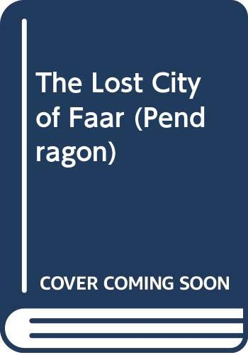 9780606288514: The Lost City of Faar (Pendragon)