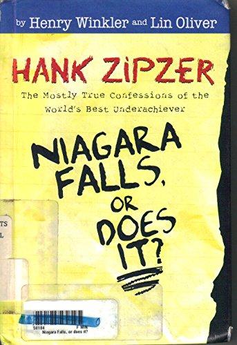 9780606288576: Niagara Falls, or Does It? (Hank Zipzer, the World's Greatest Underachiever)
