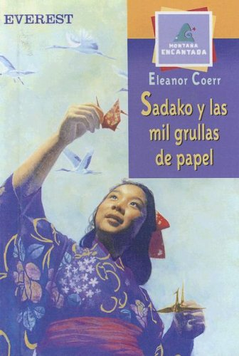 9780606288682: Sadako Y Las Mil Grullas De Papel/Sadako and the Thousand Paper Cranes