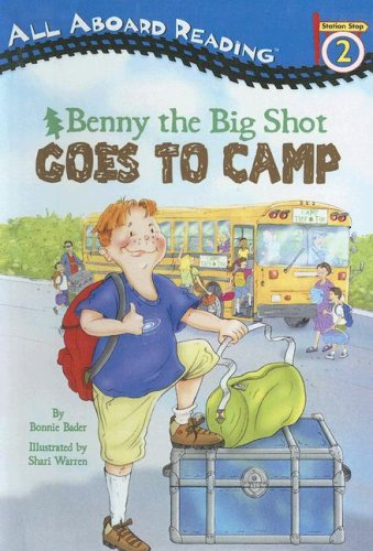 9780606288897: Benny the Big Shot Goes to Camp (All Aboard Reading, Level 2)