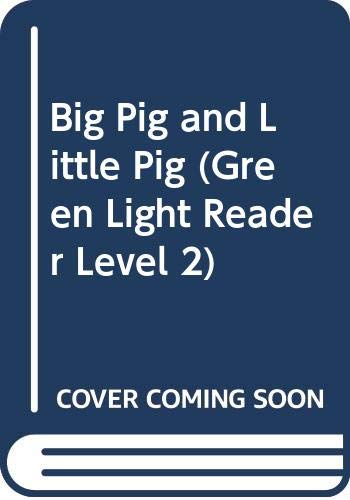 9780606289139: Big Pig and Little Pig (Green Light Reader Level 2)