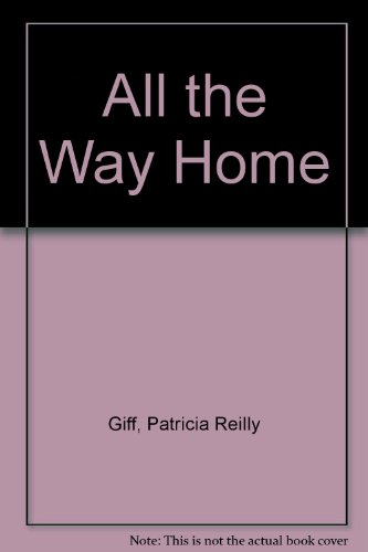 9780606289931: All the Way Home