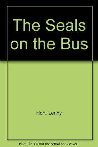 9780606290036: The Seals on the Bus