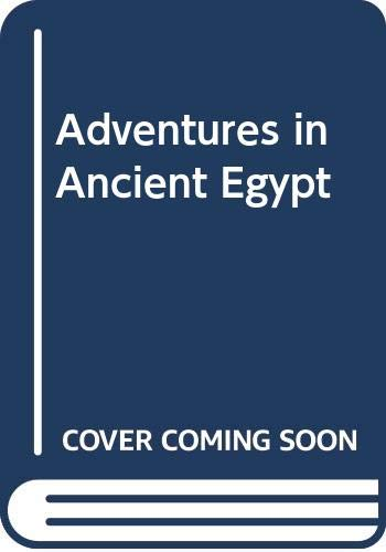 9780606292115: Adventures in Ancient Egypt