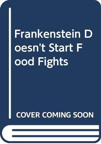 9780606292283: Frankenstein Doesn't Start Food Fights