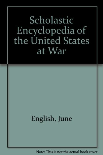 9780606292450: Scholastic Encyclopedia of the United States at War