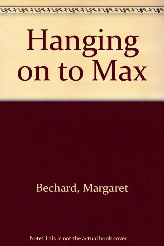 9780606292801: Hanging on to Max