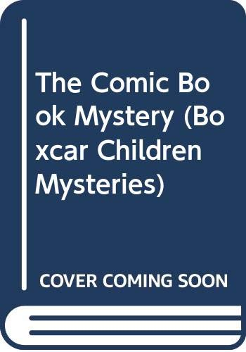9780606293150: The Comic Book Mystery (Boxcar Children Mysteries)