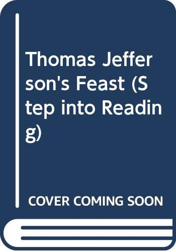 9780606293877: Thomas Jefferson's Feast (Step Into Reading)