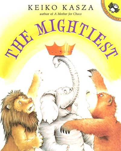 9780606294010: The Mightiest