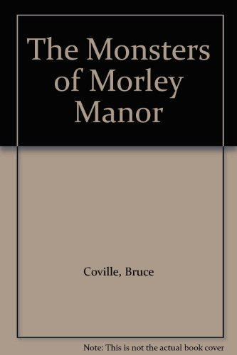 9780606294454: The Monsters of Morley Manor