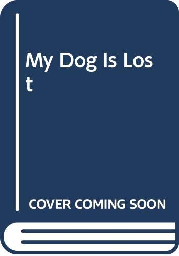 9780606294652: My Dog Is Lost