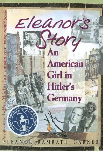 9780606294683: Eleanor's Story: An American Girl in Hitler's Germany