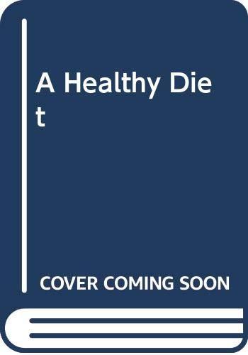 9780606295383: A Healthy Diet