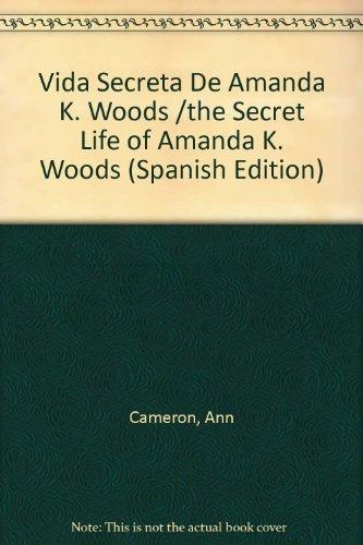 9780606295758: Vida Secreta De Amanda K. Woods /the Secret Life of Amanda K. Woods