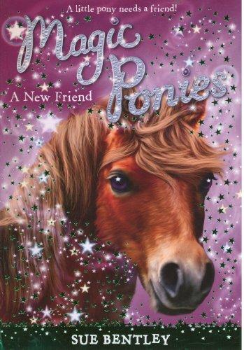 9780606295840: A New Friend (Magic Ponies)
