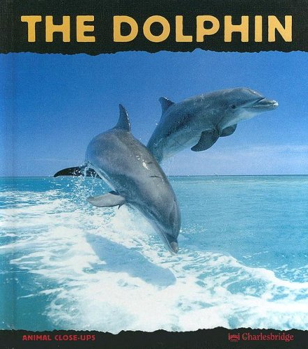 9780606296014: The Dolphin: Prince of the Waves (Animal Close-Ups)