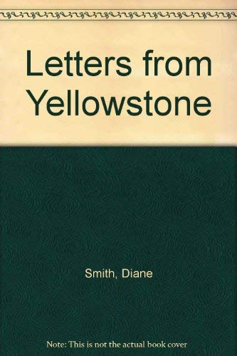 9780606296373: Letters from Yellowstone