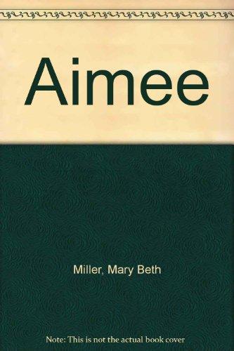 9780606296762: Aimee